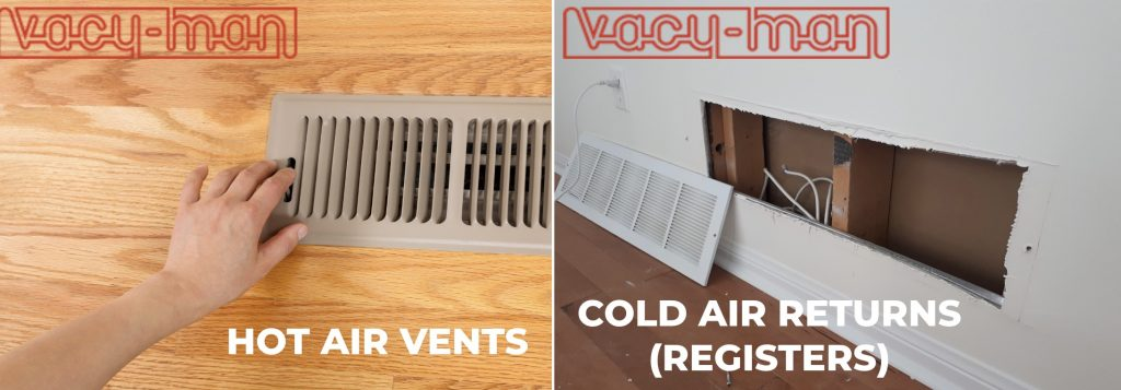 Hot air vent and cold air return