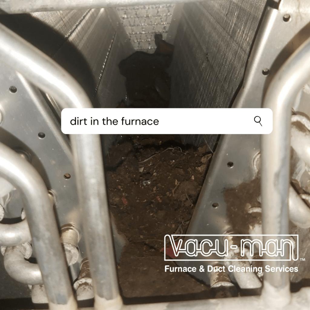 dirt in furnace